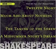 Shakespeare: The Essential Comedies, Volume One: Four BBC Full-Cast Radio Dramas