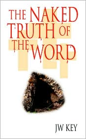 The Naked Truth Of The Word