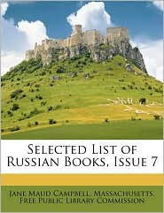 Selected List of Russian Books, Issue 7