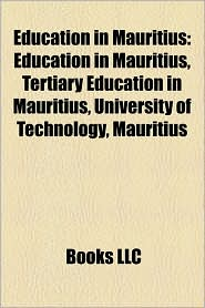 Education In Mauritius - Books Llc