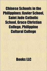 Chinese Schools In The Philippines - Books Llc