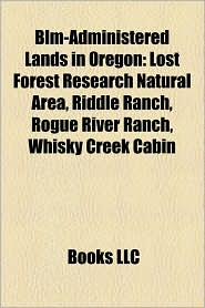 Blm-Administered Lands In Oregon - Books Llc