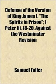 Defense of the Version of King James I.