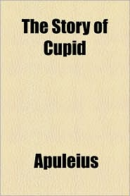 The Story of Cupid - Apuleius