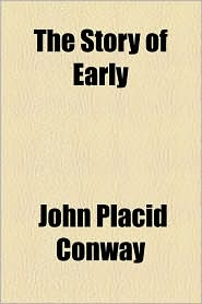 The Story of Early - John Placid Conway