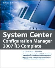 System Center Configuration Manager 2007 R3 Complete - Brad Price, Daniel Eddy