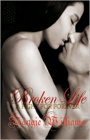 Broken Life - A Fight For Forever - Book 1 - Vangie Williams