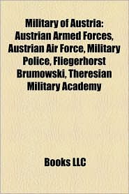 Military Of Austria - Books Llc