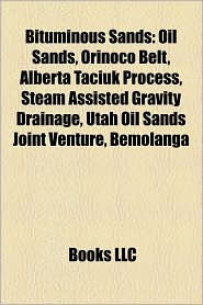 Bituminous sands: Bituminous sands of Canada, Oil sands, Athabasca oil sands, History of the petroleum industry in Canada, Melville Island - Source: Wikipedia