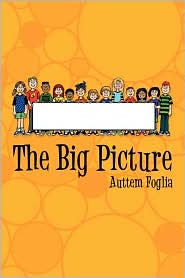 The Big Picture - Auttem Foglia