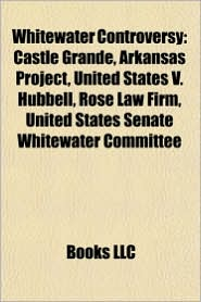 Whitewater controversy: Whitewater figures, Janet Reno, Vince Foster, Ken Starr, David Bossie, Susan McDougal, Christopher Ruddy, Castle Grande - Source: Wikipedia