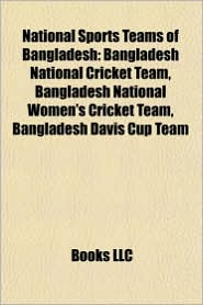 National Sports Teams of Bangladesh: Bangladesh National Cricket Team, Bangladesh National Women's Cricket Team, Bangladesh Davis Cup Team