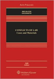 Conflict of Laws: Cases & Materials, Fifth Edition - R. Lea Brilmayer, Jack L. Goldsmith