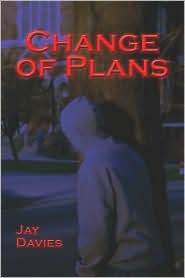 Change Of Plans - Jay Davies