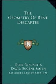 The Geometry Of Rene Descartes - Rene Descartes, Marcia L. Latham (Translator), David Eugene Smith (Translator)