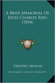 A Brief Memorial of Jules Charles Rieu (1854) - Frederic Monod