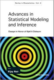Advances in Statistical Modeling and Inference: Essays in Honor of Kjell a Doksum
