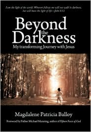 Beyond The Darkness - Magdalene Patricia Balloy