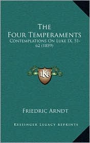 The Four Temperaments: Contemplations on Luke IX, 51-62 (1859)