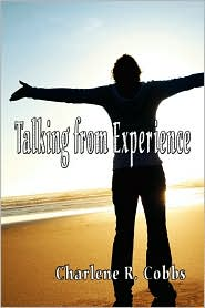 Talking From Experience - Charlene R. Cobbs