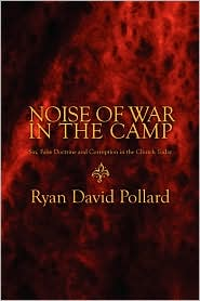 Noise Of War In The Camp - Ryan David Pollard