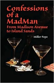 Confessions Of A Madman - Miller Pope