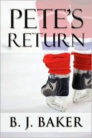Pete's Return - B. J. Baker