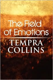 The Field Of Emotions - Tempra Collins