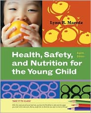 Cengage Advantage Books: Health, Safety, and Nutrition for the Young Child - Lynn R Marotz
