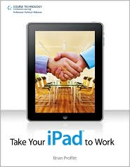 Take Your iPad to Work - Brian Proffitt