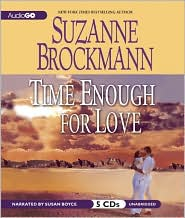 Time Enough for Love - Suzanne Brockmann, Narrated by Susan Boyce