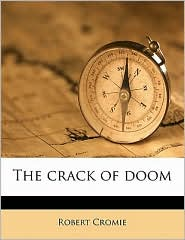The Crack Of Doom - Robert Cromie