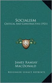 Socialism: Critical and Constructive (1921)