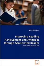 Improving Reading Achievement And Attitudes Through Accelerated Reader - Gear Id Roughan