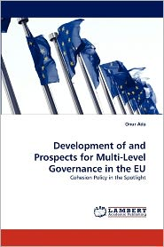 Development Of And Prospects For Multi-Level Governance In The Eu - Onur Ada