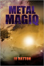 Metal Magiq - Jo Hatton
