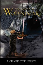 The Legend Of Wolfspear - Richard Stephenson