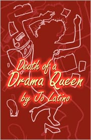 Death Of A Drama Queen - Jo Latino