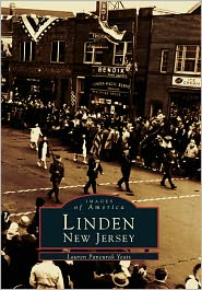 Linden, New Jersey (Images of America Series) - Lauren Pancurak Yeats
