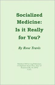 Socialized Medicine: Is It Really for You?