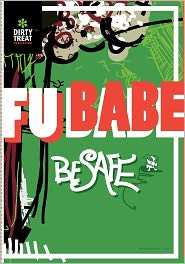 Be Safe - Fu Babe