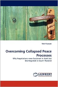 Overcoming Collapsed Peace Processes - Titik Firawati