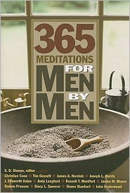 365 Meditations for Men by Men - J. Ellsworth Kalas, Joseph Harris, James A. Harnish, Andy Langford, John Underwood, Ramon Presson, Shane Stanford, Russell T. Mo