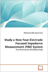 Study A New Four-Electrode Focused Impedance Measurement (Fim) System