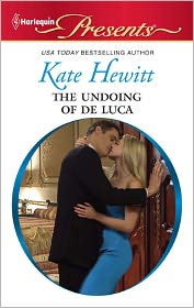 The Undoing of de Luca (Harlequin Presents #2978) - Kate Hewitt
