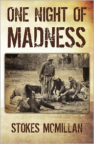One Night Of Madness - Stokes Mcmillan
