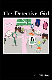 Detective Girl - Bill Tibbitts
