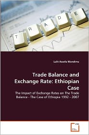 Trade Balance And Exchange Rate - Lulit Assefa Wondimu