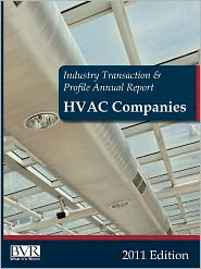 BVR's Industry Transaction and Profile Annual Report: HVAC Companies - BVR Staff (Compiler)