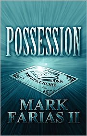 Possession - Mark Farias Ii